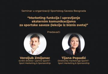 """Pogledajte seminar """"Marketing funkcija i upravljanje eksternim komunikacijama za sportske saveze (lekcije iz biznis sveta)"""""""
